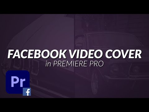 How To Export a Video as a Cover Video Banner on Your Facebook Page using Premiere Pro (Tutorial)