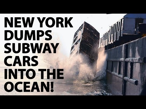 New York Is Dumping Their Old Metro Cars Into The Ocean!?