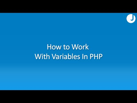 How to Create and Use PHP Variables