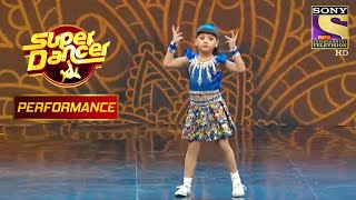Vaishnavi ने दिखाई अपने पहले Performance की झलक | Super Dancer Chapter 2