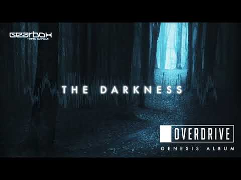 OverDrive - The Darkness [Genesis]