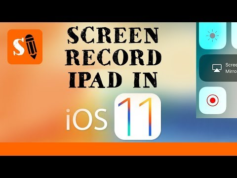How to Screen Record your iPad in iOS 11