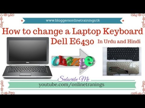 Dell Keyboard Replacement | Change Keyboard of Dell (E6430)