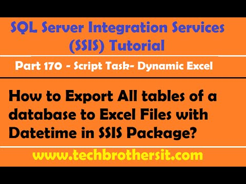 How to Export All tables of a database to Excel Files with Datetime in SSIS Package- Part 170