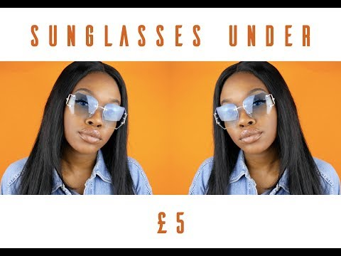 SUNGLASSES UNDER £5 | NAOMI