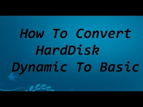 how to convert hard disk dynamic to basic 2017