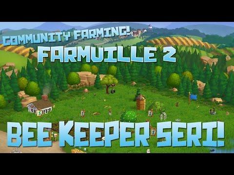 Community Farming! Farmville 2: Seri the Beekeeper!! - Episode #9