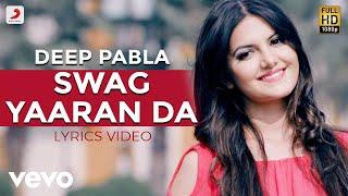 Swag Yaaran Da - Lyrics Video | Deep Pabla ft. Bling Singh