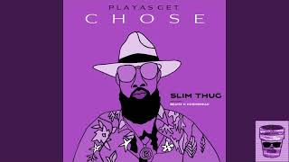 Slim Thug Playas Get Chose Screwed Chopped