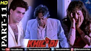 Khiladi - Part 11 | Akshay Kumar | Ayesha Jhulka | Deepak Tijori | Best Bollywood Movie Scenes