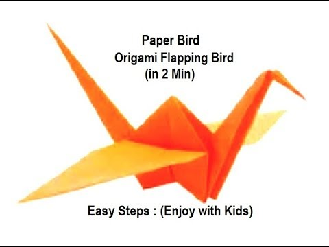Paper Bird Origami Flapping Bird - Easy Steps (Enjoy with Kids)