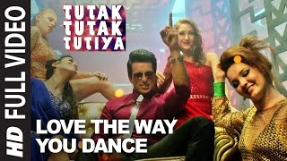 LOVE THE WAY YOU DANCE Full Video Song | Tutak Tutak Tutiya | Prabhudeva | Sonu Sood | Tamannaah