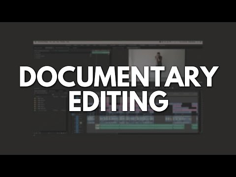 How to Edit a Documentary - Phil Ebiner's Process