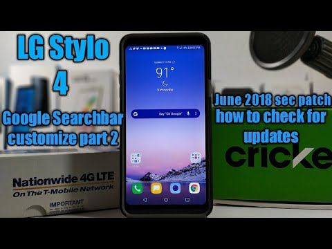 LG Stylo 4 Customize search bar part 2, System update available, How to check for updates.