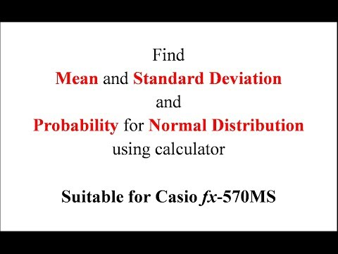 Mean and standard deviation, & normal distribution (Casio 570MS)
