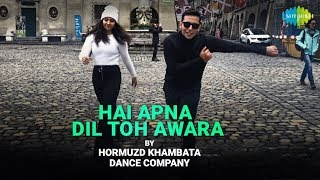 Hai Apna Dil toh Awara | Dance Cover | Hormuzd Khambata Dance Company | Solva Saal