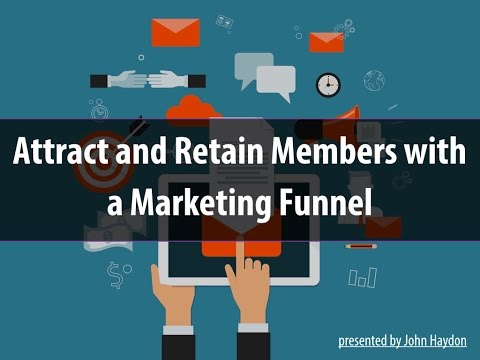 Attract, Recruit and Engage New Members with a Marketing Funnel
