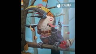 Fisher - Ya Kidding (Original Mix)