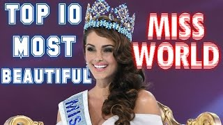 TOP 10 MOST BEAUTIFUL MISS WORLD IN HISTORY