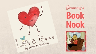 Love is...a children's picture book about love | Children's Books Read Aloud