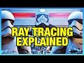 Real-Time Ray Tracing Explained