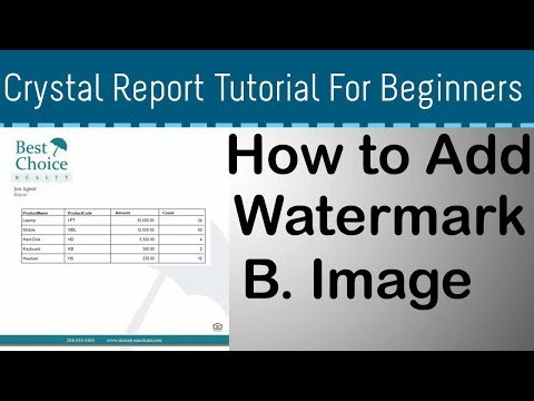 How to Add Watermark in Crystal Report - Part 06