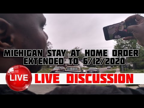 Michigan Stay-at-home Order Extended Until June 12th