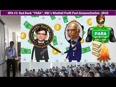 Bank NPA #3: Bad Bank