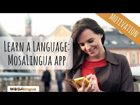 Your Personal Language Coach to Learn a Language : MosaLingua app