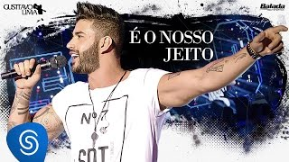 Gusttavo Lima - É o Nosso Jeito - DVD 50/50 (Vídeo Oficial)