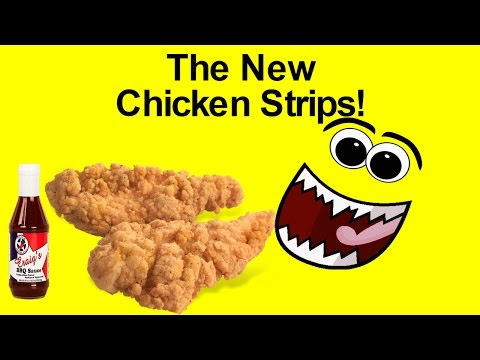 The New Chicken Strips!