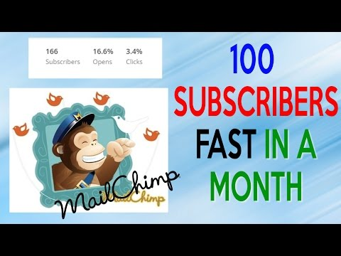 Tutorial   How To Get Your First 100 Mailchimp Subscribers FAST