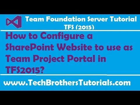 How to Configure a SharePoint Website to use as Team Project Portal in TFS2015