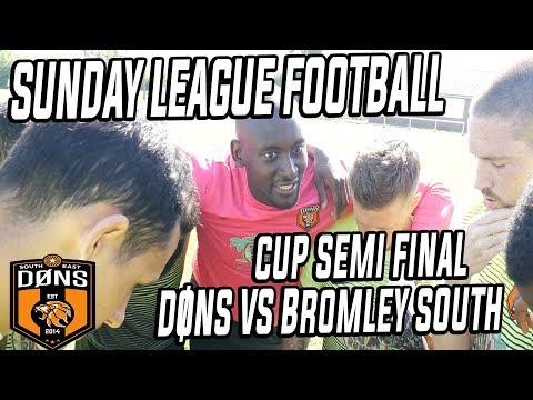 SE DONS CUP SEMI FINAL 'Its Just Sunday League' - Sunday league Football