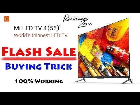 MI TV 4 | Flash Sale | Buying trick | Flipkart & MI | 100% Working