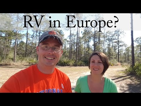 How to travel Europe:  Planes, Trains, Cars, and...RVs?