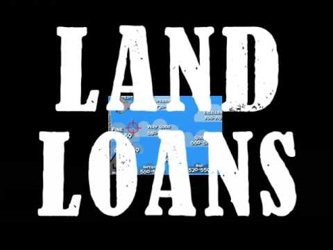 LAND PURCHASE LOANS