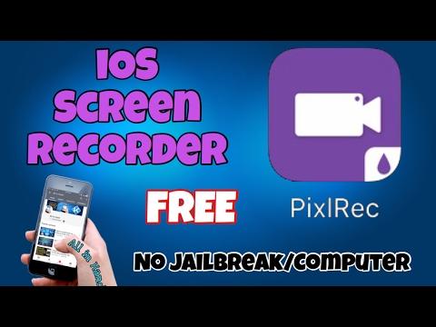 PixlRec Screen Recorder Free 2017, no jailbreak no computer iOS 8/10.2.1 on iPhone iPad and iPod