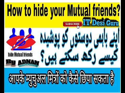 How to hide your mutual friends on Facebook ?Hindi/Urdu videos by Adnan