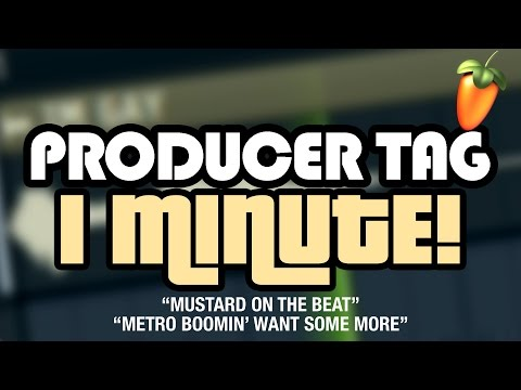 PRODUCER TAGS IN 1 MINUTE