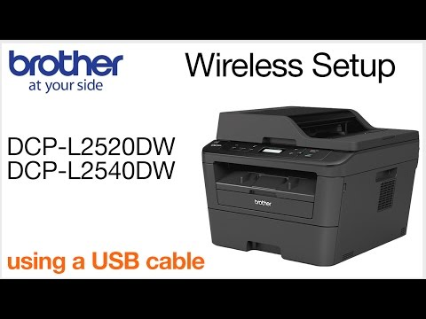 Wireless Setup using a USB cable DCPL2520DW DCPL2540DW