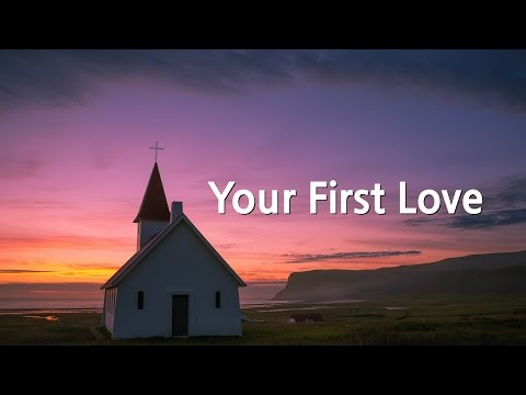 Your First Love (David Wilkerson)