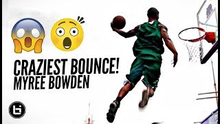 Myree Bowden Has The CRAZIEST BOUNCE In The World!