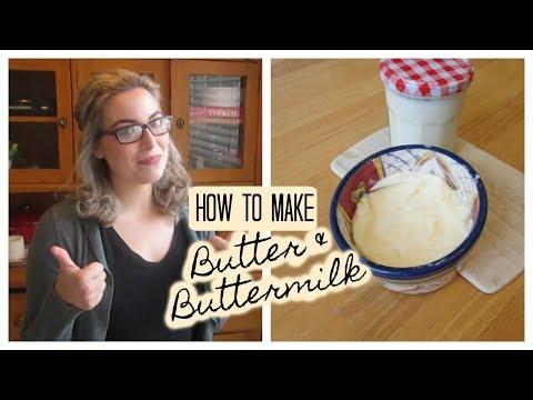 HOW TO MAKE - Butter & Buttermilk