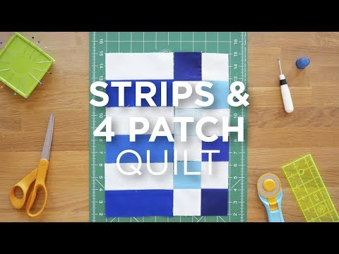 Quilt Snips Mini Tutorial - Strips & 4 Patch Quilt