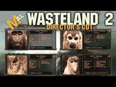 QUICK START: How To Build A Team - A Wasteland 2 Directors Cut Guide