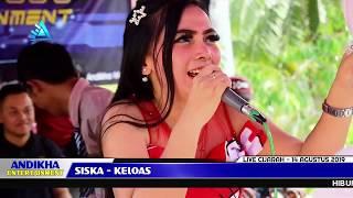 SISKA - KELOAS Andikha Music Live Cijarah