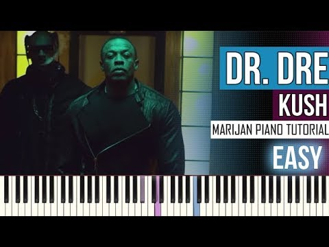 How To Play: Dr. Dre ft. Snoop Dogg & Akon - Kush | Piano Tutorial EASY