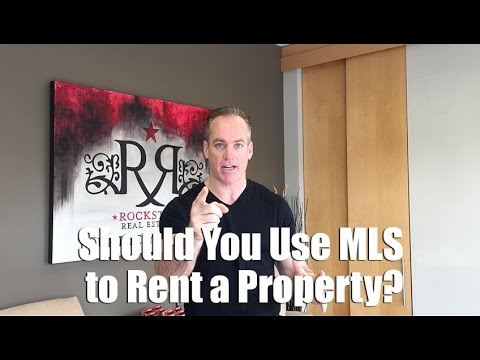 Should You Use MLS to Rent a Property?