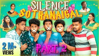 Silence Sothanaigal   Part -2   Fantasy Comedy